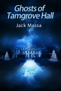 Ghosts of Tamgrove Hall