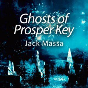 Ghost of Prosper Key Cover